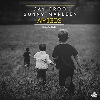 JAY FROG & SUNNY MARLEEN - Amigos (Dance Of Toads)
