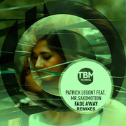 PATRICK LEGONT FEAT. MR.SAXOMOTION - Fade Away (TB Media/KNM)