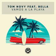 TOM NOVY FEAT. BELLA - Vamos A La Playa (Kontor/KNM)