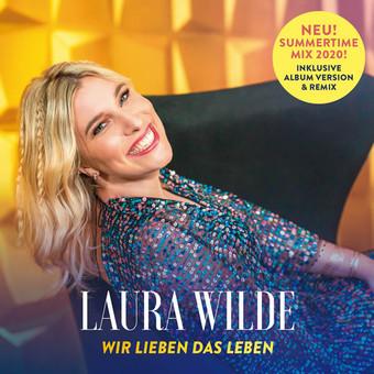 LAURA WILDE - Wir Lieben Das Leben (DA Music)