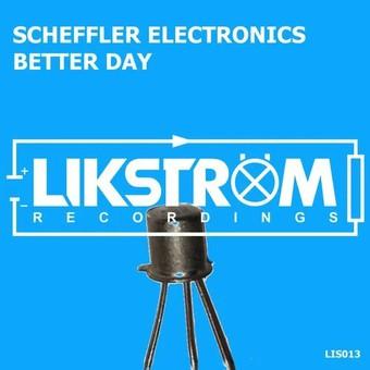 SCHEFFLER ELECTRONICS - Better Day (Likström)