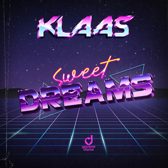 KLAAS - Sweet Dreams (You Love Dance/Planet Punk/KNM)