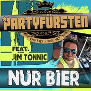 PARTYFÜRSTEN FEAT. JIM TONNIC - Nur Bier (Update Media/KNM)