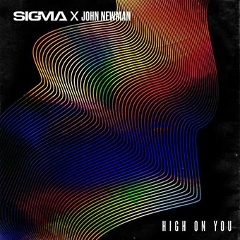 SIGMA & JOHN NEWMAN - High On You (3Beat)