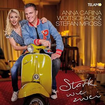 ANNA-CARINA WOITSCHACK & STEFAN MROSS - Ich Sag Einfach Ja (Telamo/Warner)