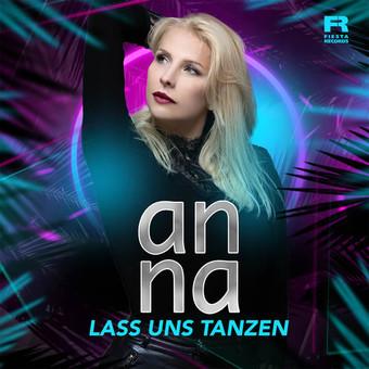 ANNA - Lass Uns Tanzen (Fiesta/KNM)