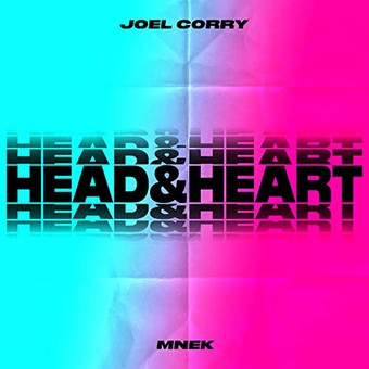 JOEL CORRY FEAT. MNEK - Head & Heart (Perfect Havoc/Asylum/Warner)