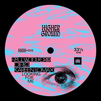 PAUL WOOLFORD & DIPLO FEAT. KAREEN LOMAX - Looking For Me (Higher Ground/Ministry Of Sound/Sony)