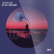 20ATHLONE - In My Dreams (Tb Festival/Toka Beatz/Believe)