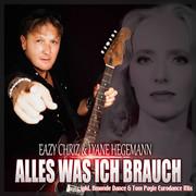 EAZY CHRIZ & LYANE HEGEMANN - Alles Was Ich Brauch (3H Dance)