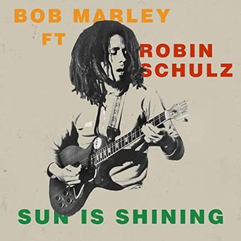 BOB MARLEY FEAT. ROBIN SCHULZ - Sun Is Shining (Island/Universal/UV)