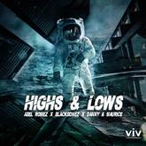 ABEL ROMEZ x BLACKBONEZ x DANNY & MAURICE - Highs & Lows (Viventas/KNM)