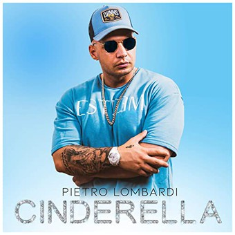 PIETRO LOMBARDI - Cinderella (Polydor/Universal/UV)