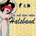 FRANK STYLES PRESENTED BY F & K - Die Mit Dem Roten Halsband (Gimme 5/Q/Zeitgeist/Universal/UV)