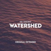 KID VINCENT - Watershed (Click Music)