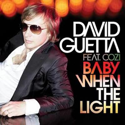 DAVID GUETTA FEAT. COZI & STEVE ANGELLO - Baby When The Light (Virgin/EMI)