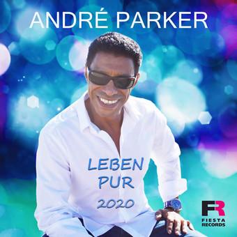 ANDRÉ PARKER - Leben Pur (2020) (Fiesta/KNM)
