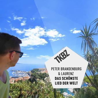 PETER BRANDENBURG & LAURENZ - Das Schönste Lied Der Welt (Tkbz Media/Universal/UV)