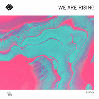 BEATEK - We Are Rising (C 47/A 45/KNM)