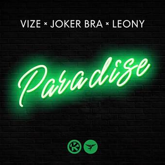 VIZE, JOKER BRA & LEONY - Paradise (Kontor/KNM)