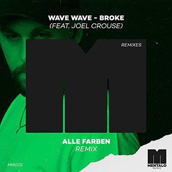 WAVE WAVE FEAT. JOEL CROUSE - Broke (Spinnin)