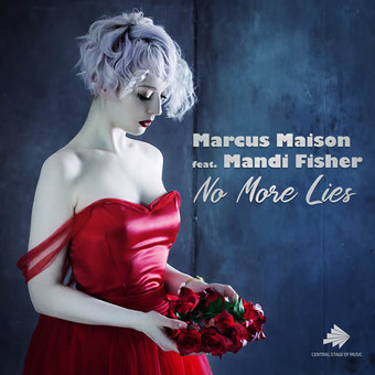 MARCUS MAISON FEAT. MANDI FISHER - No More Lies (Central Stage of Music)