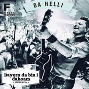 DA HELLI - Bayern Da Bin I Dahoam (Hüttenstyle) (Fiesta/KNM)