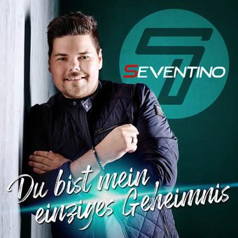 SEVENTINO - Du Bist Mein Einziges Geheimnis (Fiesta/KNM)