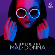 GIORGIO GEE - Mad Donna (You Love Dance/Planet Punk/KNM)