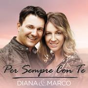DIANA & MARCO - Per Sempre Con Te (Fiesta/KNM)