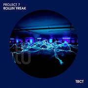 PROJ3CT 7 - Rollin' Freak (TB Clubtunes/Believe)