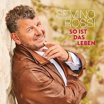 SEMINO ROSSI - So Ist Das Leben (Ariola/Sony)