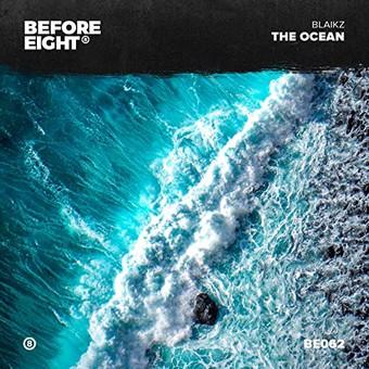 BLAIKZ - The Ocean (Before Eight)