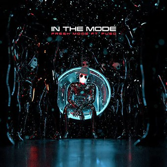 FRESH MODE FEAT. FUEG - In The Mode (Columbia/Sony)