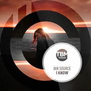 IAN SOURCE - I Know (TB Media/KNM)