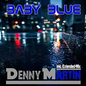 DENNY MARTIN - Baby Blue (Music Television )