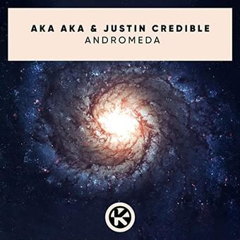 AKA AKA & JUSTIN CREDIBLE - Andromeda (Kontor/KNM)