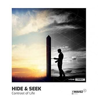 HIDE & SEEK - Contrast Of Life (XWaveZ)