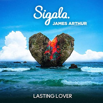 SIGALA & JAMES ARTHUR - Lasting Lover (Ministry Of Sound/B1/Sony)