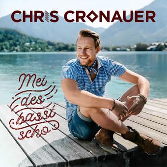CHRIS CRONAUER - Mei Des Basst Scho (Ariola/Sony)