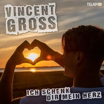 VINCENT GROSS - Ich Schenk Dir Mein Herz (Telamo/Warner)