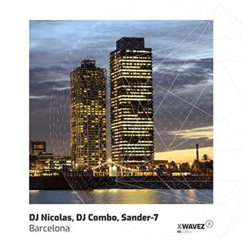 DJ NICOLAS, DJ COMBO, SANDER-7 - Barcelona (XWaveZ/KHB)