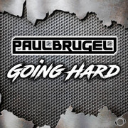 PAUL BRUGEL - Going Hard (Mental Madness/KNM)