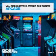VAN DER KARSTEN & STEREO AMP SURFER - Arcade (Future Sequence/Planet Punk/KNM)