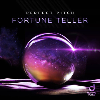 PERFECT PITCH - Fortune Teller (You Love Dance/Planet Punk/KNM)