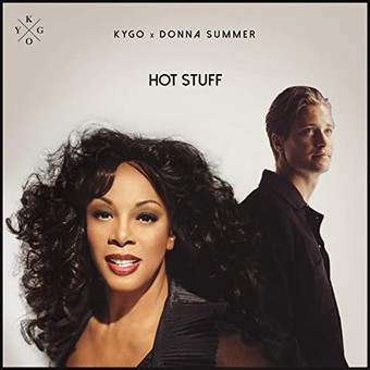 KYGO x DONNA SUMMER - Hot Stuff (RCA/Sony)
