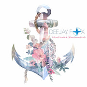 DEEJAY FOX - Ich Will Zurück (Big Town Music)