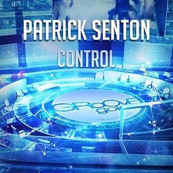 PATRICK SENTON - Control (Groove Gold)