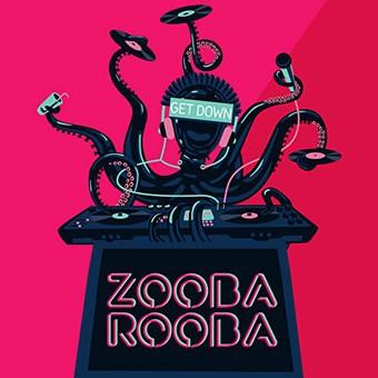 ZOOBA ROOBA - Get Down (Milaro)