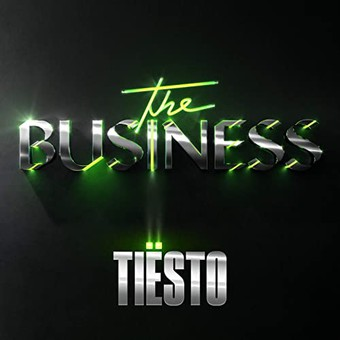 TIËSTO - The Business (Atlantic/Warner)